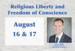 Religious Liberty & Rights of Conscience